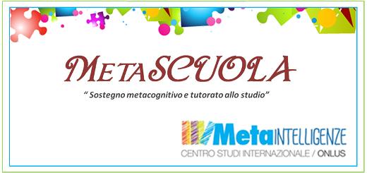 Metascuola: sostegno metacognitivo e tutorato allo studio