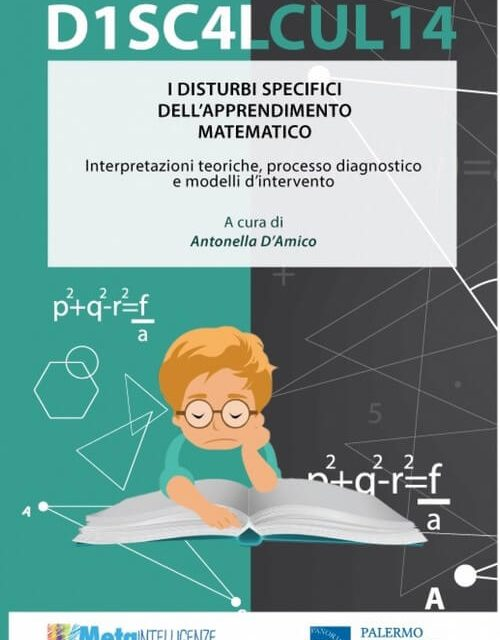 I Disturbi Specifici dell'Apprendimento Matematico (Discalculia)