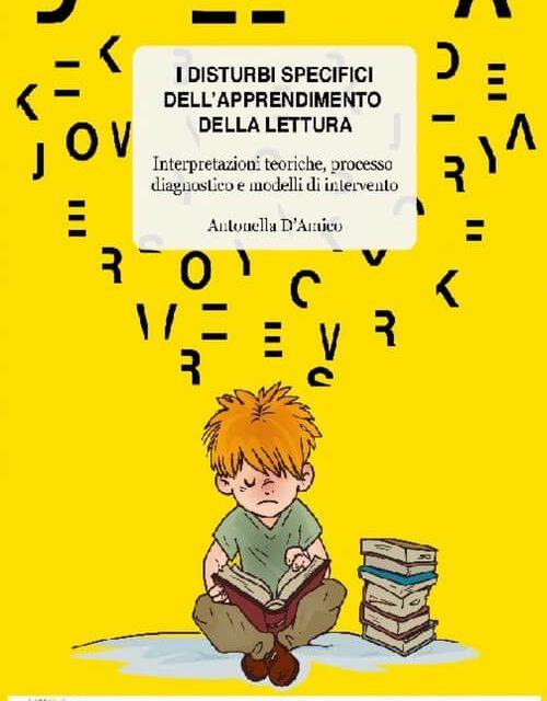 I disturbi specifici dell'apprendimento (DSA) e della lettura